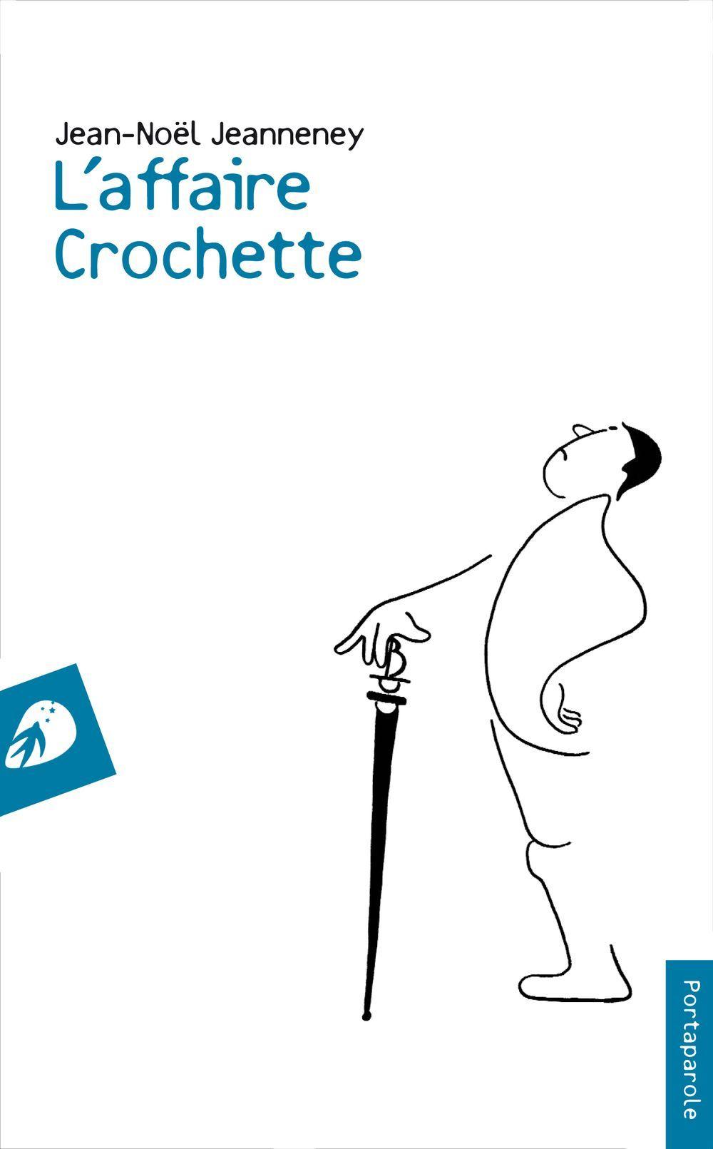 L AFFAIRE CROCHETTE