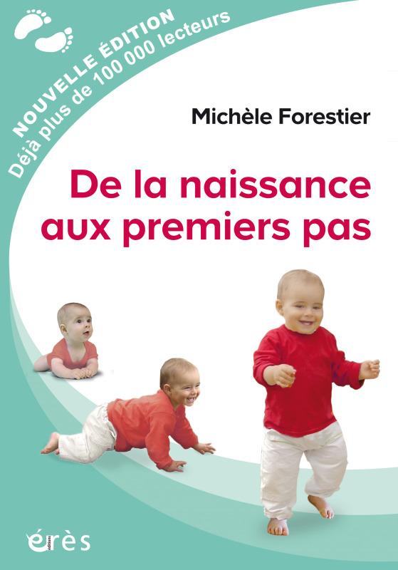 DE LA NAISSANCE AUX PREMIERS PAS