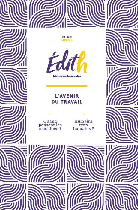 EDITH, HISTOIRES DES SAVOIRS - L'AVENIR AU TRAVAIL