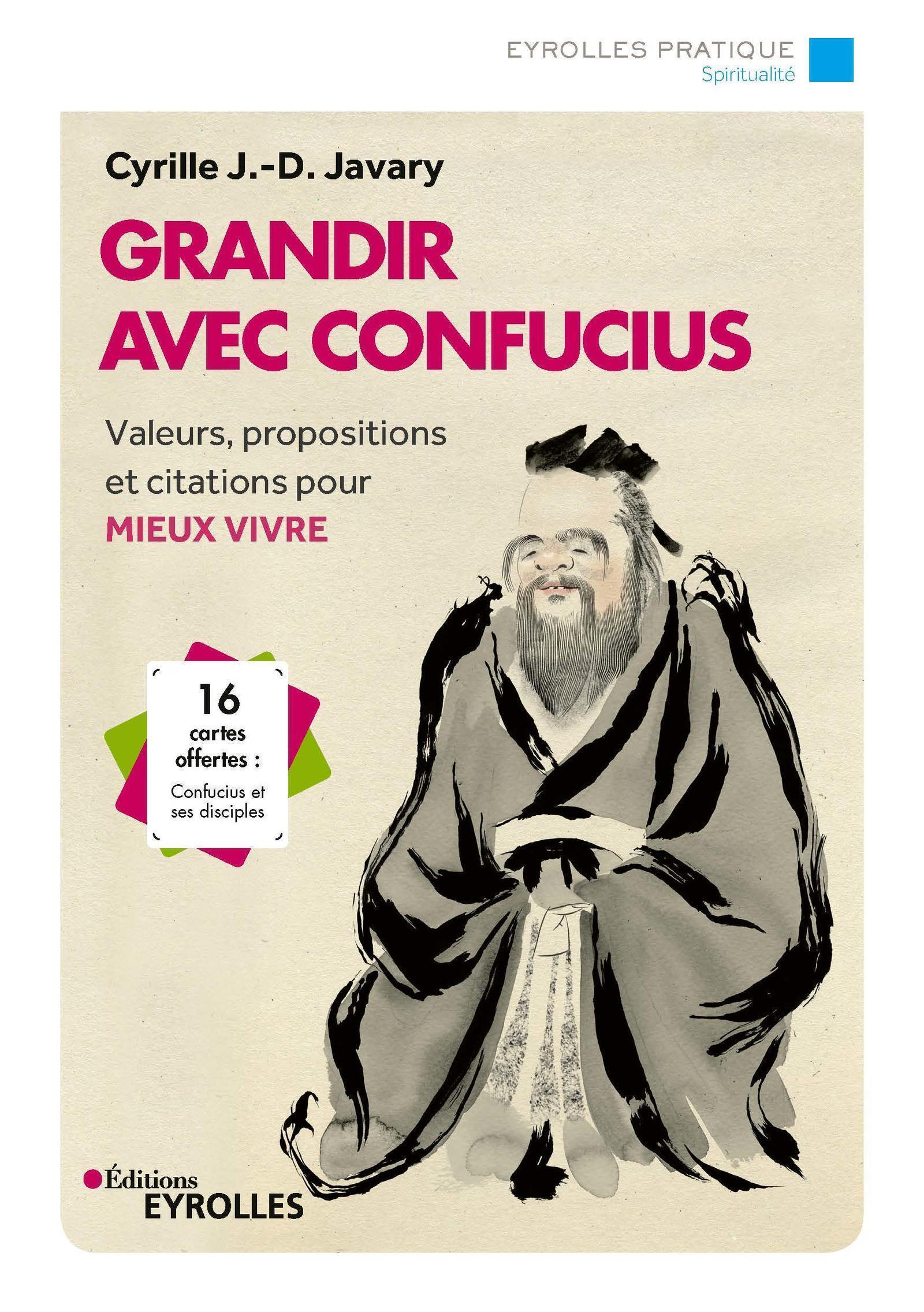 GRANDIR AVEC CONFUCIUS - VALEURS PROPOSITIONS ET CITATIONS POUR MIEUX VIVRE  16 CARTE OFFERTES  CONF