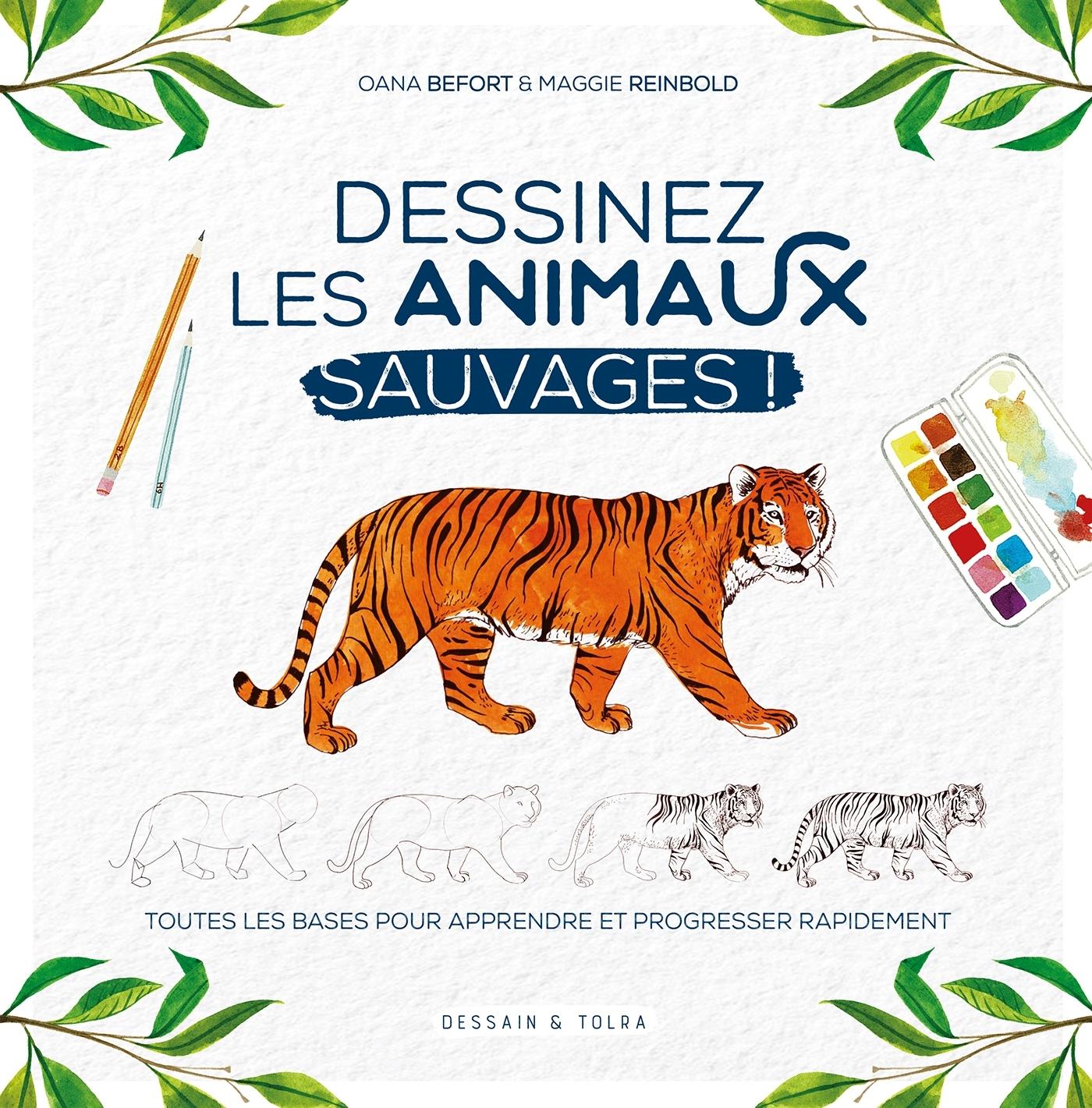 DESSINEZ LES ANIMAUX SAUVAGES ! - TOUTES LES BASES POUR APPRENDRE ET PROGRESSER RAPIDEMENT.