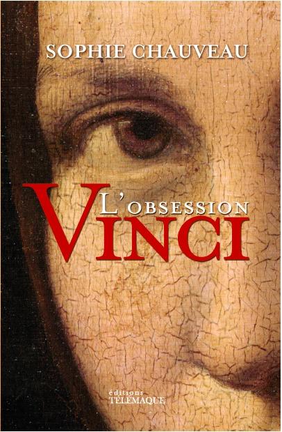 L'OBSESSION VINCI - EDITION REVUE ET AUGMENTEE