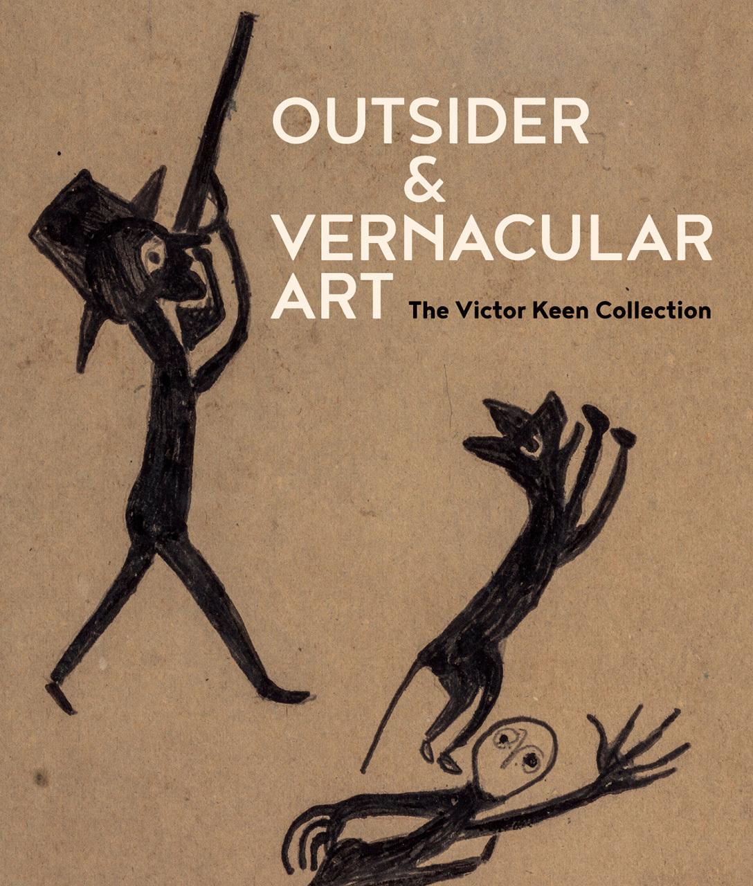 OUTSIDER & VERNACULAR ART THE VICTOR KEEN COLLECTION /ANGLAIS