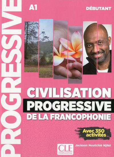 CIVILISATION PROGRESSIVE DE LA FRANCOPHONIE DEBUTANT NC