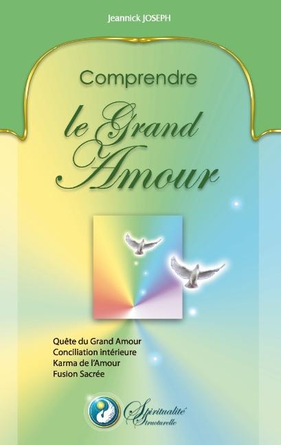COMPRENDRE LE GRAND AMOUR