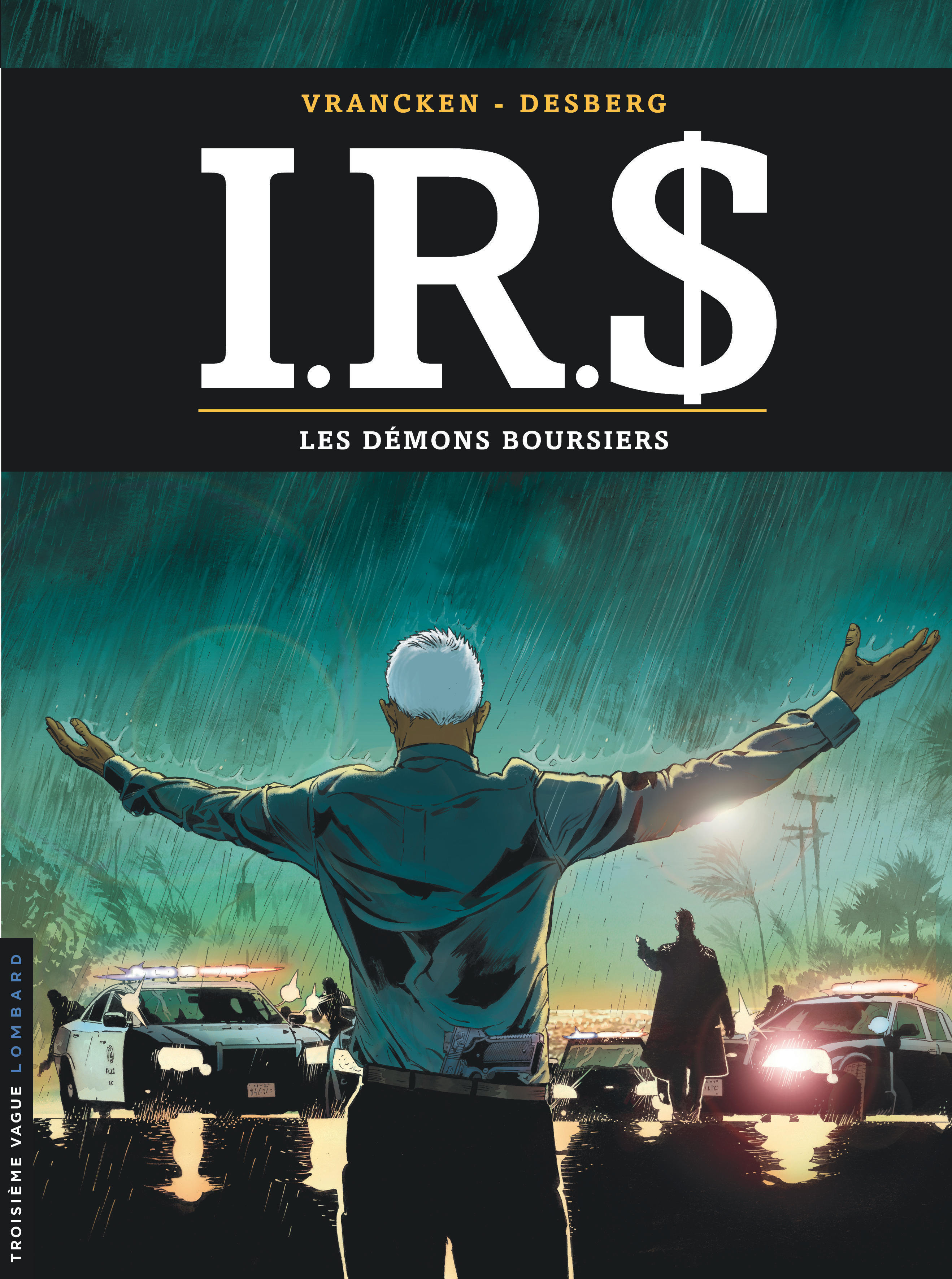 IRS - I.R.D - TOME 20 - LES DEMONS BOURSIERS