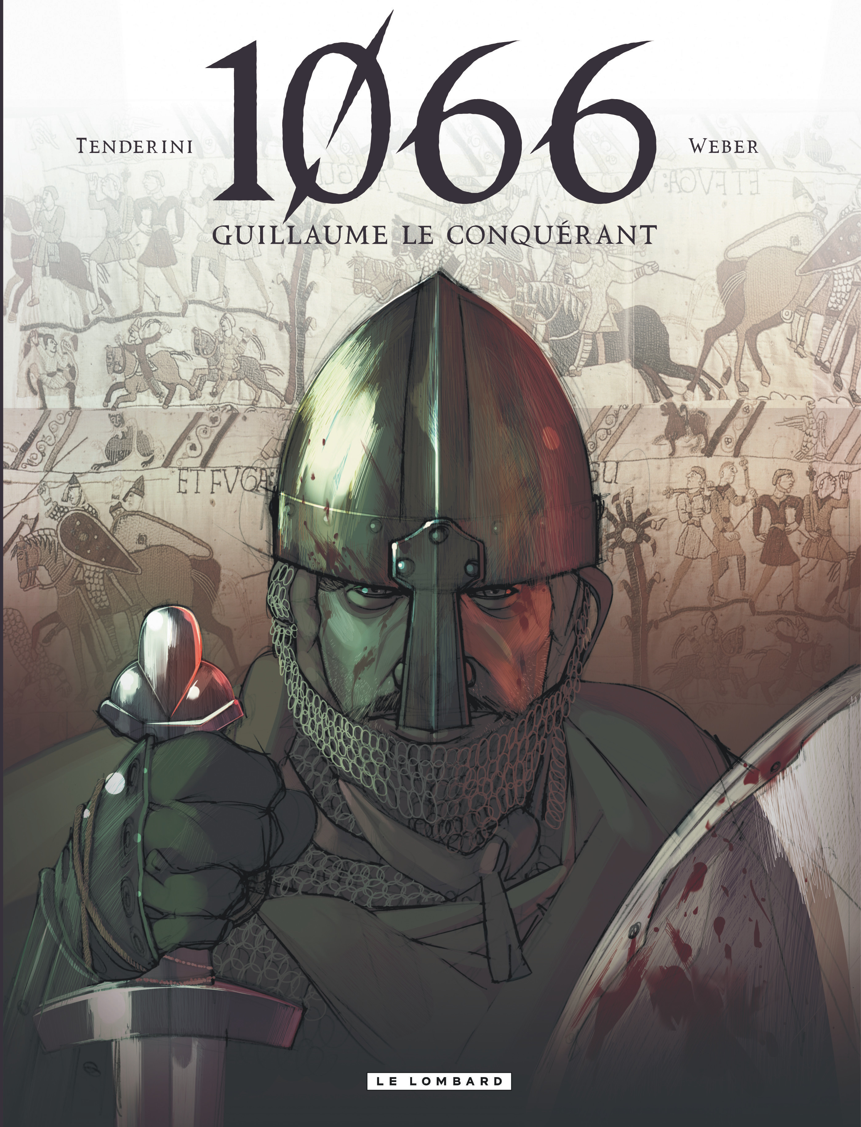 1066 - TOME 1 - 1066 - GUILLAUME LE CONQUERANT