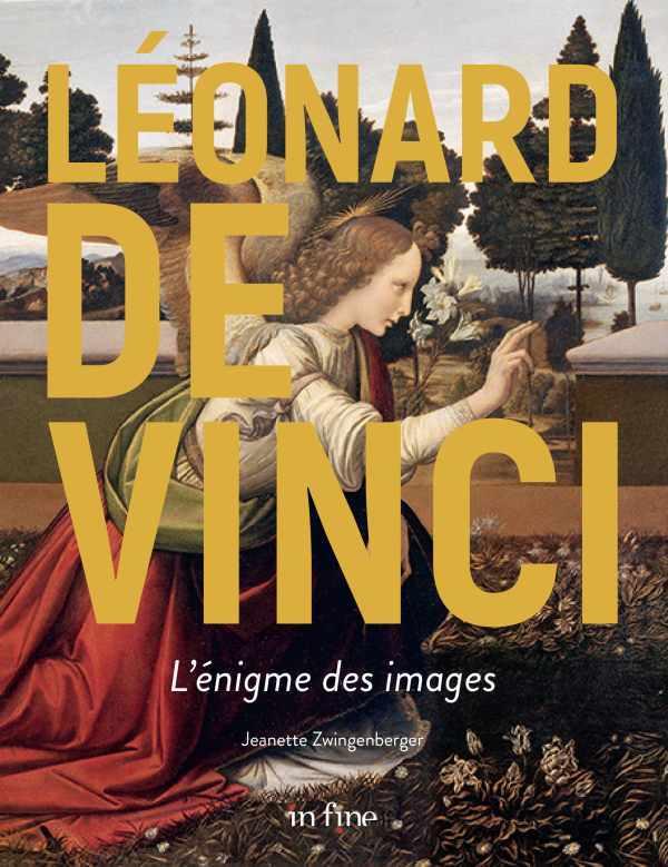 LEONARD DE VINCI, L'ENIGME DES IMAGES - L'ENIGME DES IMAGES CACHEES
