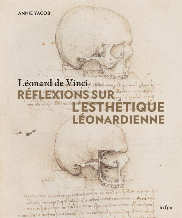 LEONARD DE VINCI - REFLEXIONS SUR L'ESTHETIQUE LEONARDIENNE