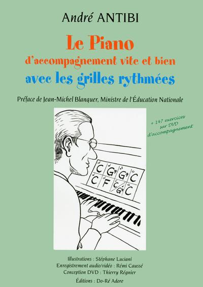 LE PIANO D'ACCOMPAGNEMENT VITE ET BIEN AVEC LES GRILLES RYTHMEES