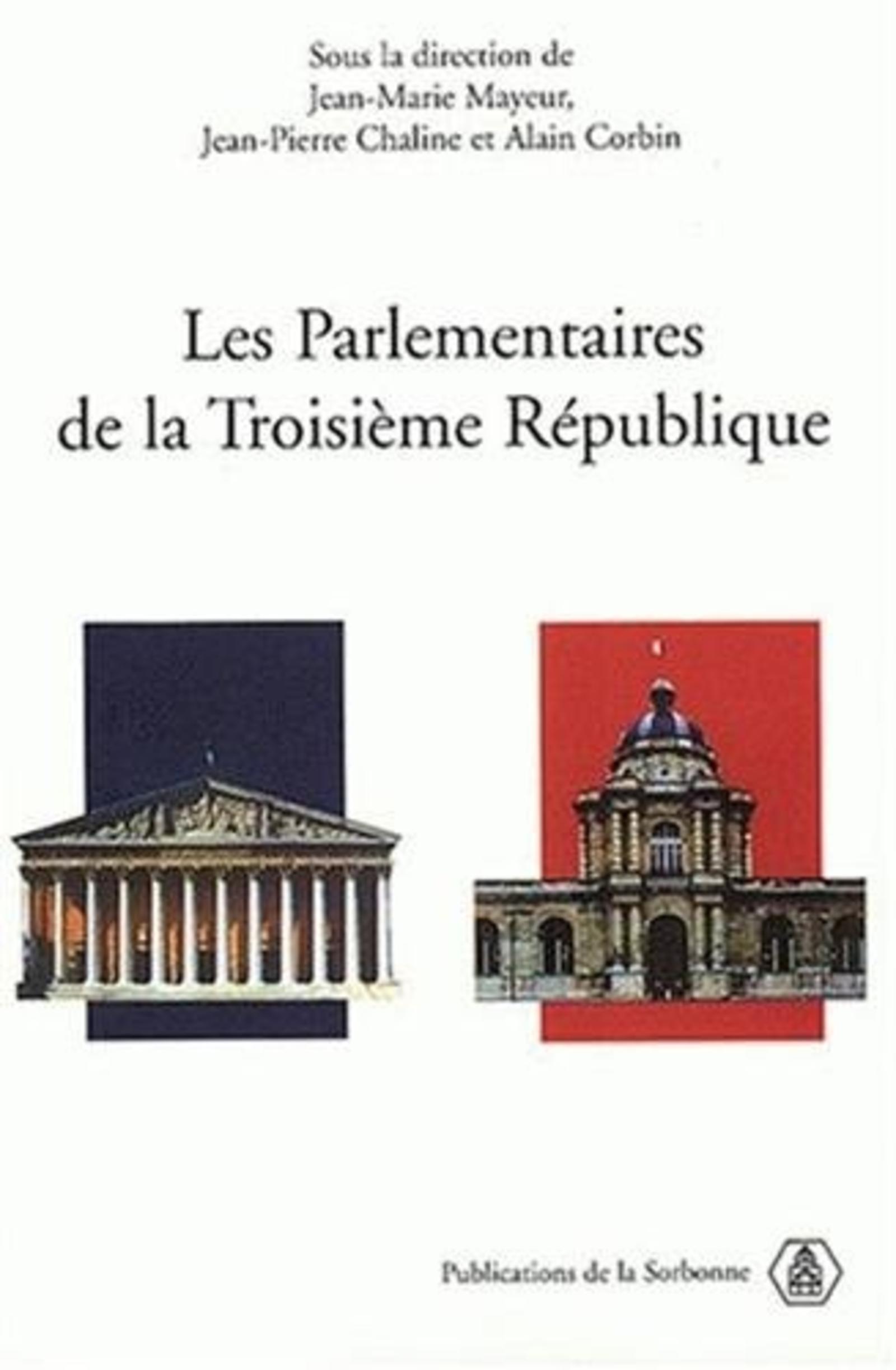 PARLEMENTAIRES DE LA TROISIEME REPUBLIQUE