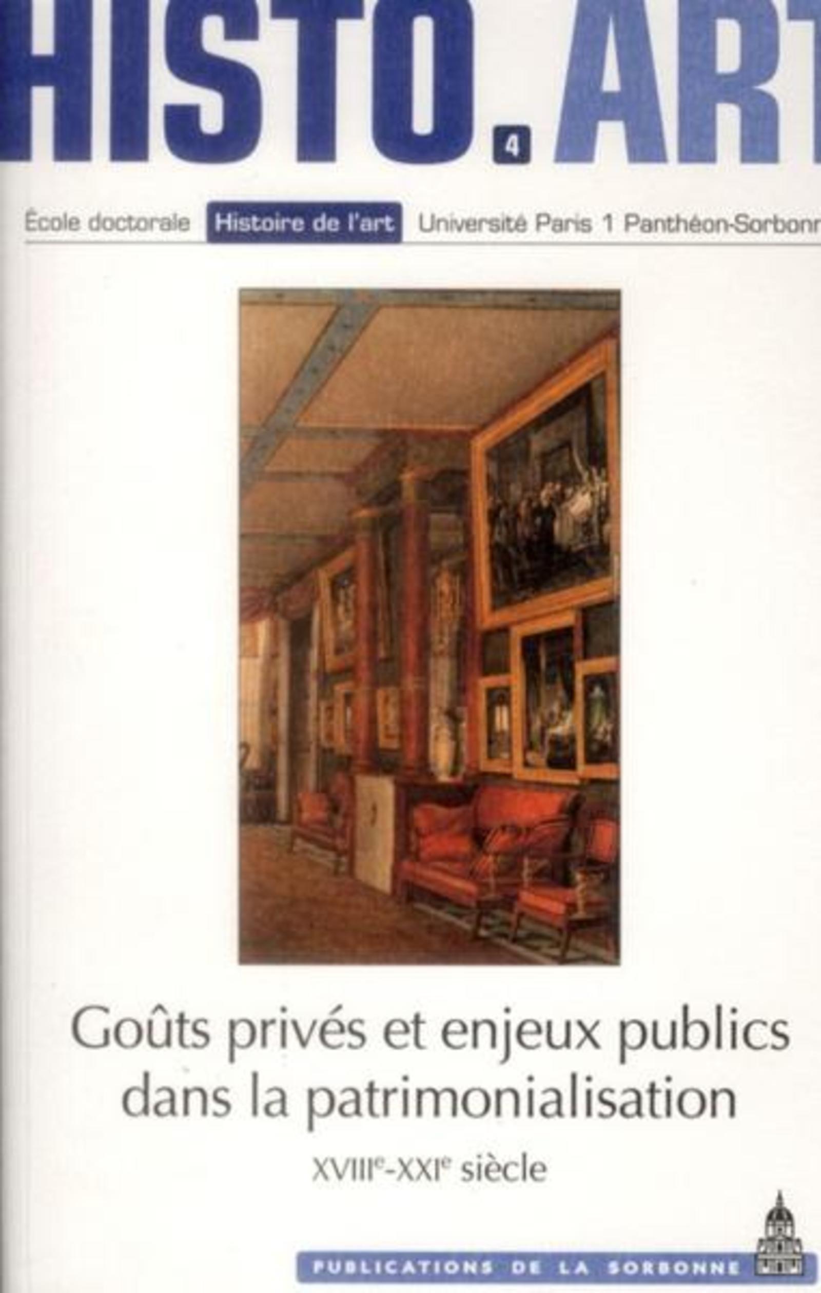 GOUTS PRIVES ET ENJEUX PUBLICS DANS LA PATRIMONALISATION XVIIIE XXIE SIECLES