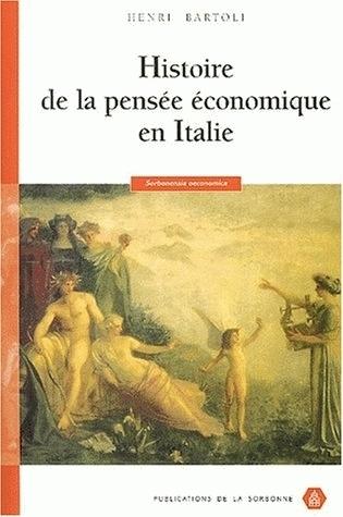 HISTOIRE DE LA PENSEE ECONOMIQUE EN ITALIE