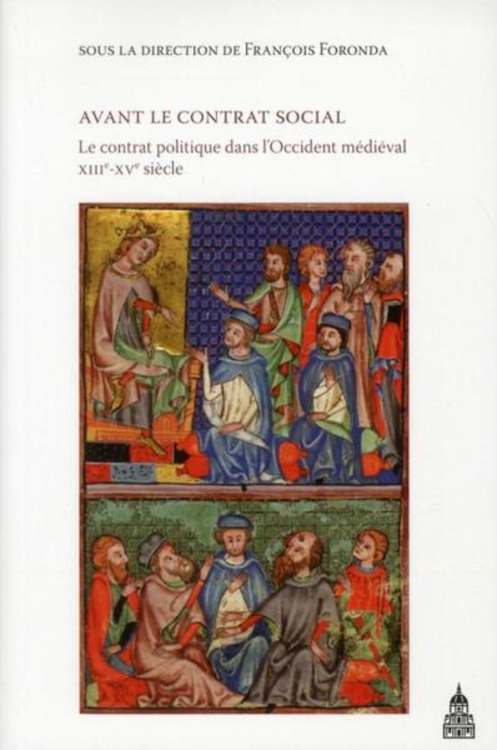 AVANT LE CONTRAT SOCIAL LE CONTRAT POLITIQUE DANS L OCCIDENT MEDIEVAL XIIIE XVE