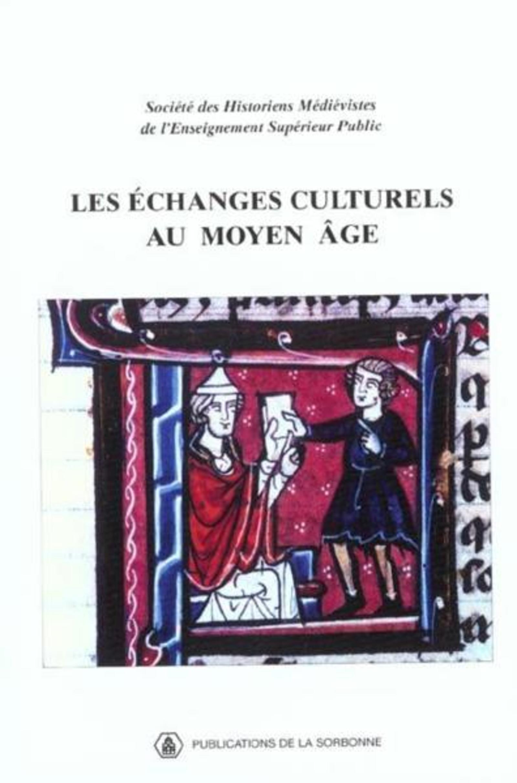 ECHANGES CULTURELS AU MOYEN AGE