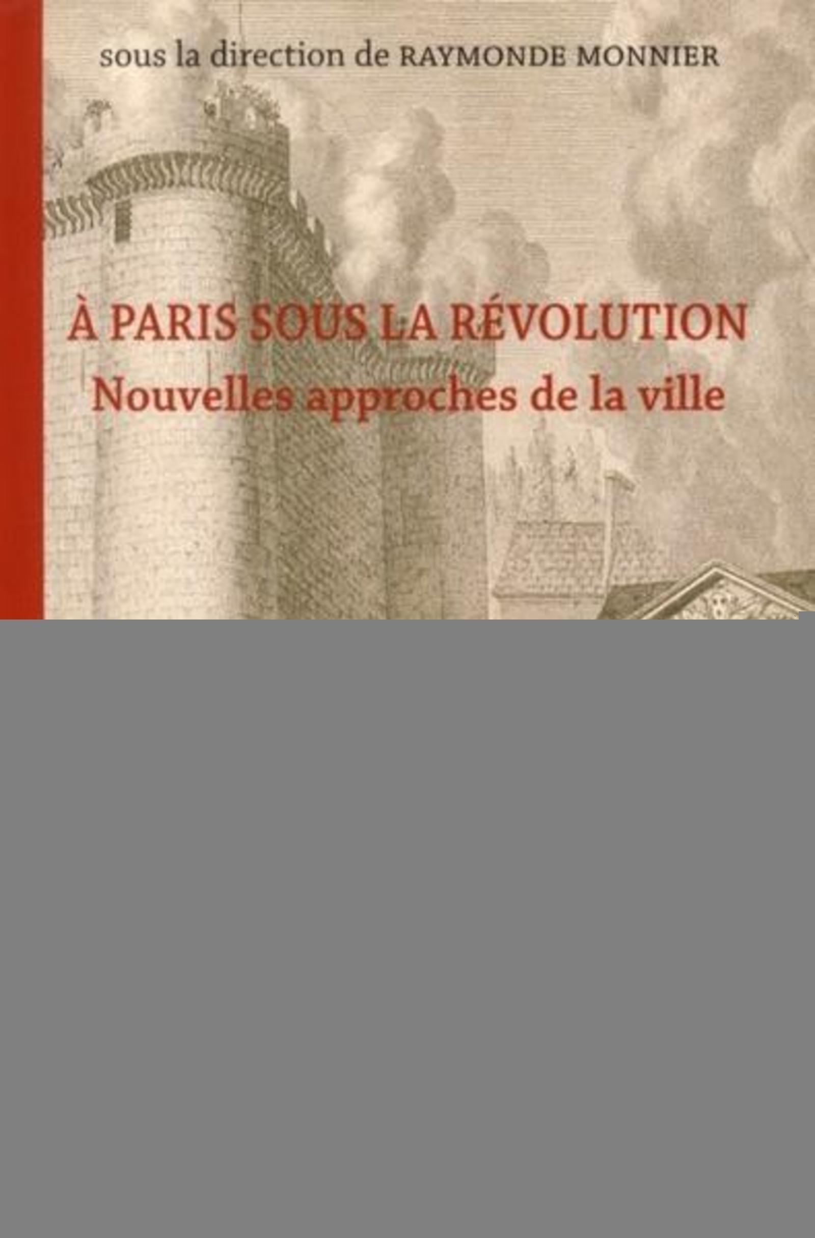 A PARIS SOUS LA REVOLUTION