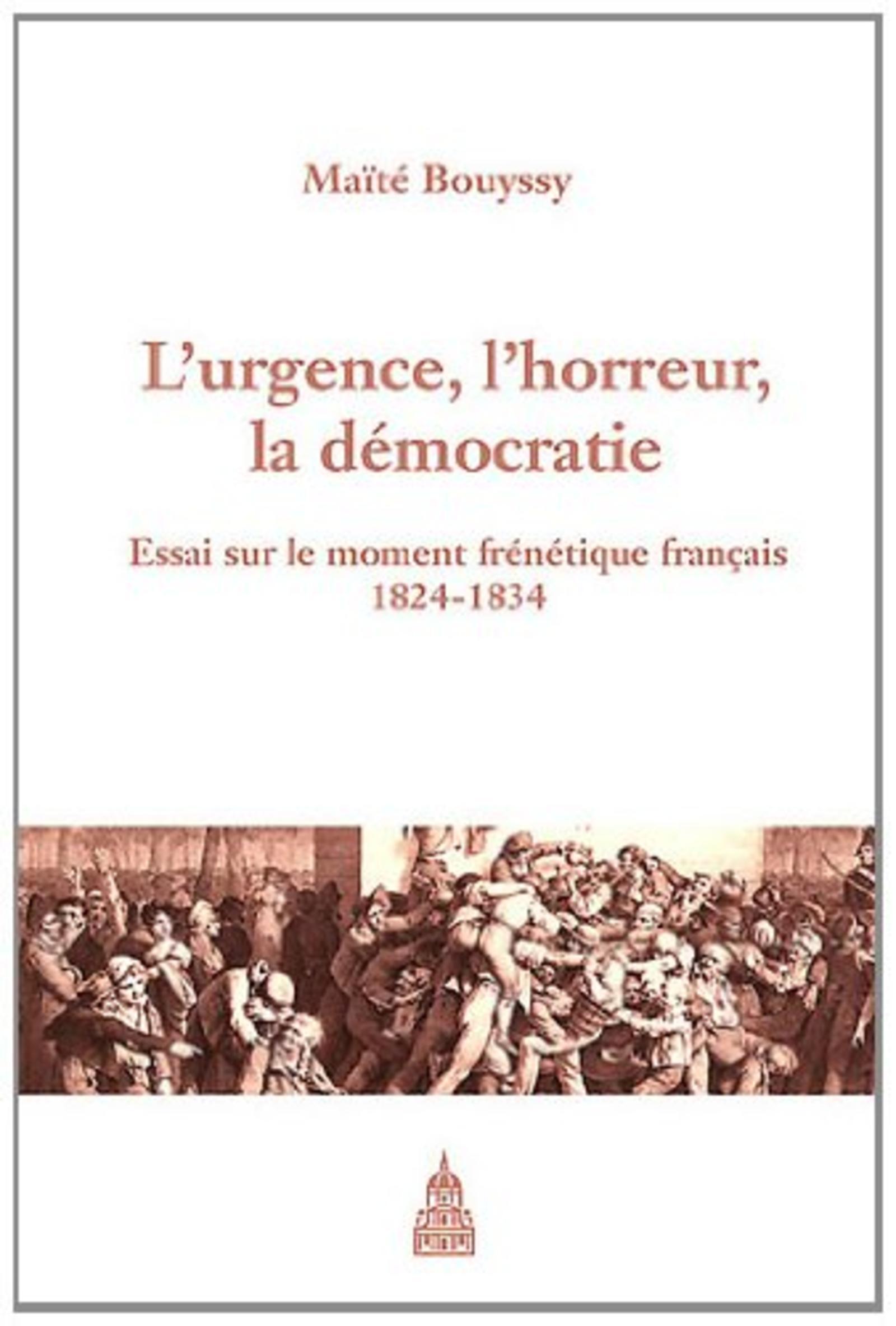 URGENCE L HORREUR ET LA DEMOCRATIE 1824 1834