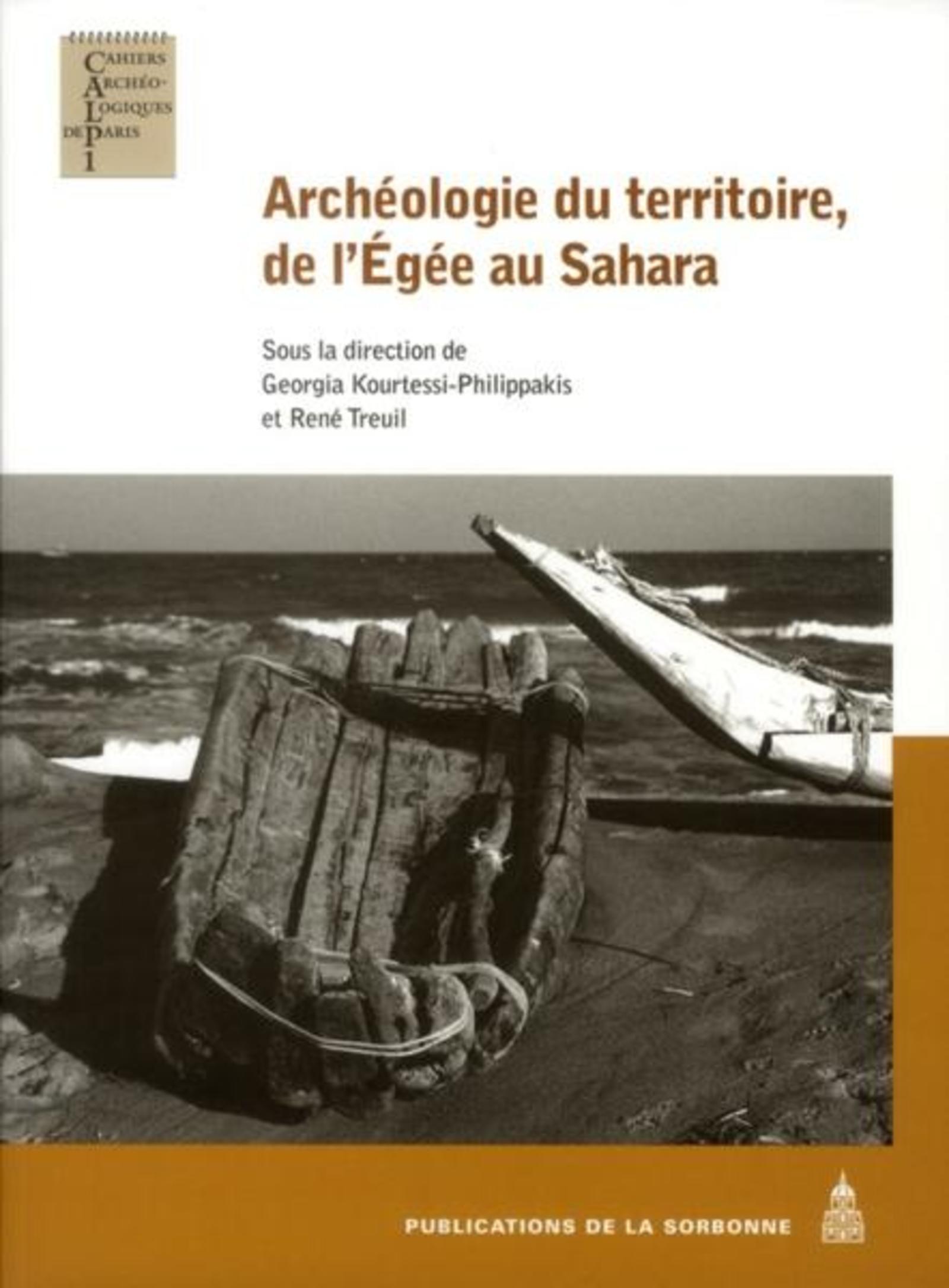 ARCHEOLOGIE DU TERRITOIRE DE L EGEE AU SAHARA