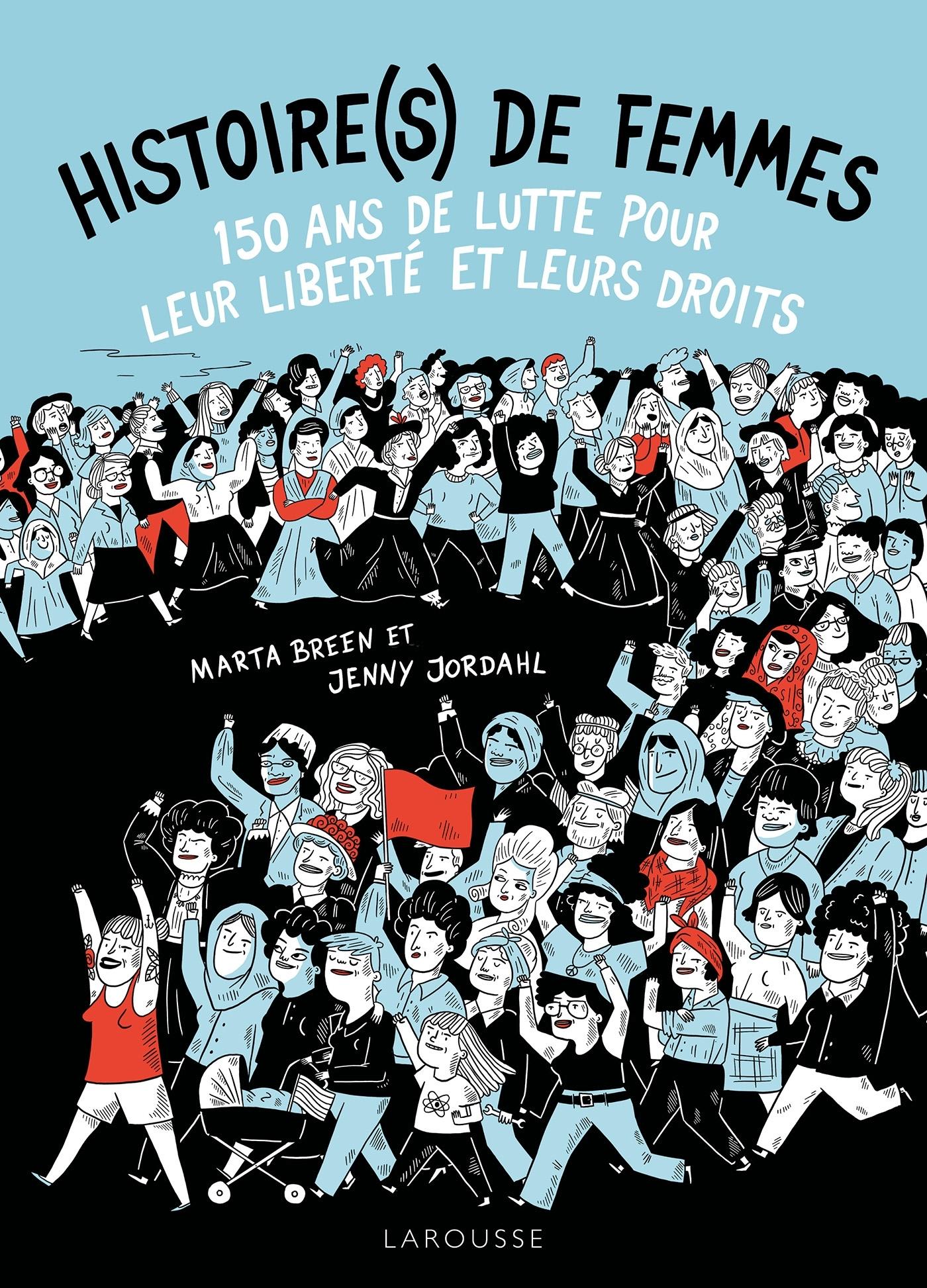 150 ANS DE LUTTE POUR LES DROITS DES FEMMES
