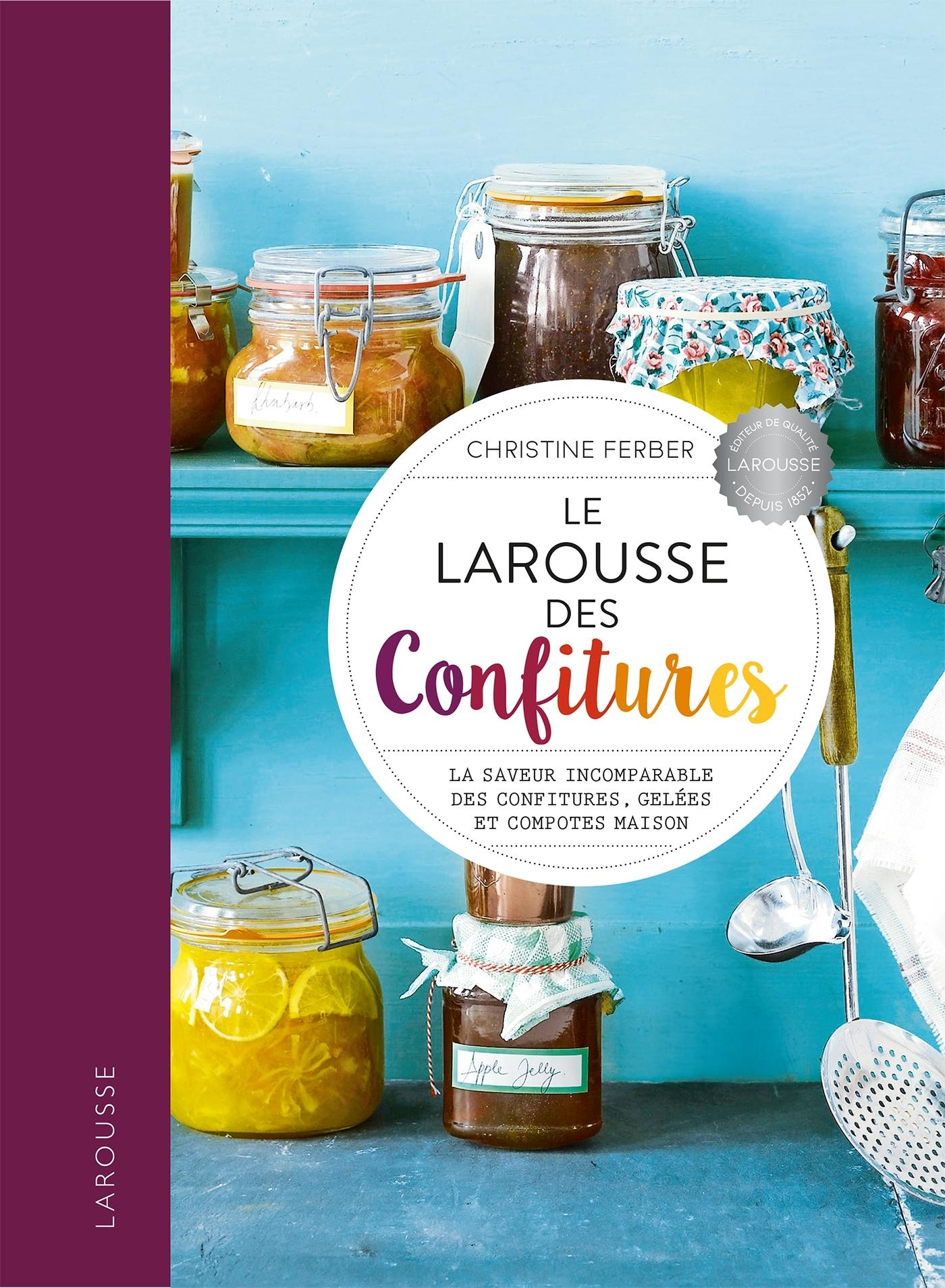 LE LAROUSSE DES CONFITURES