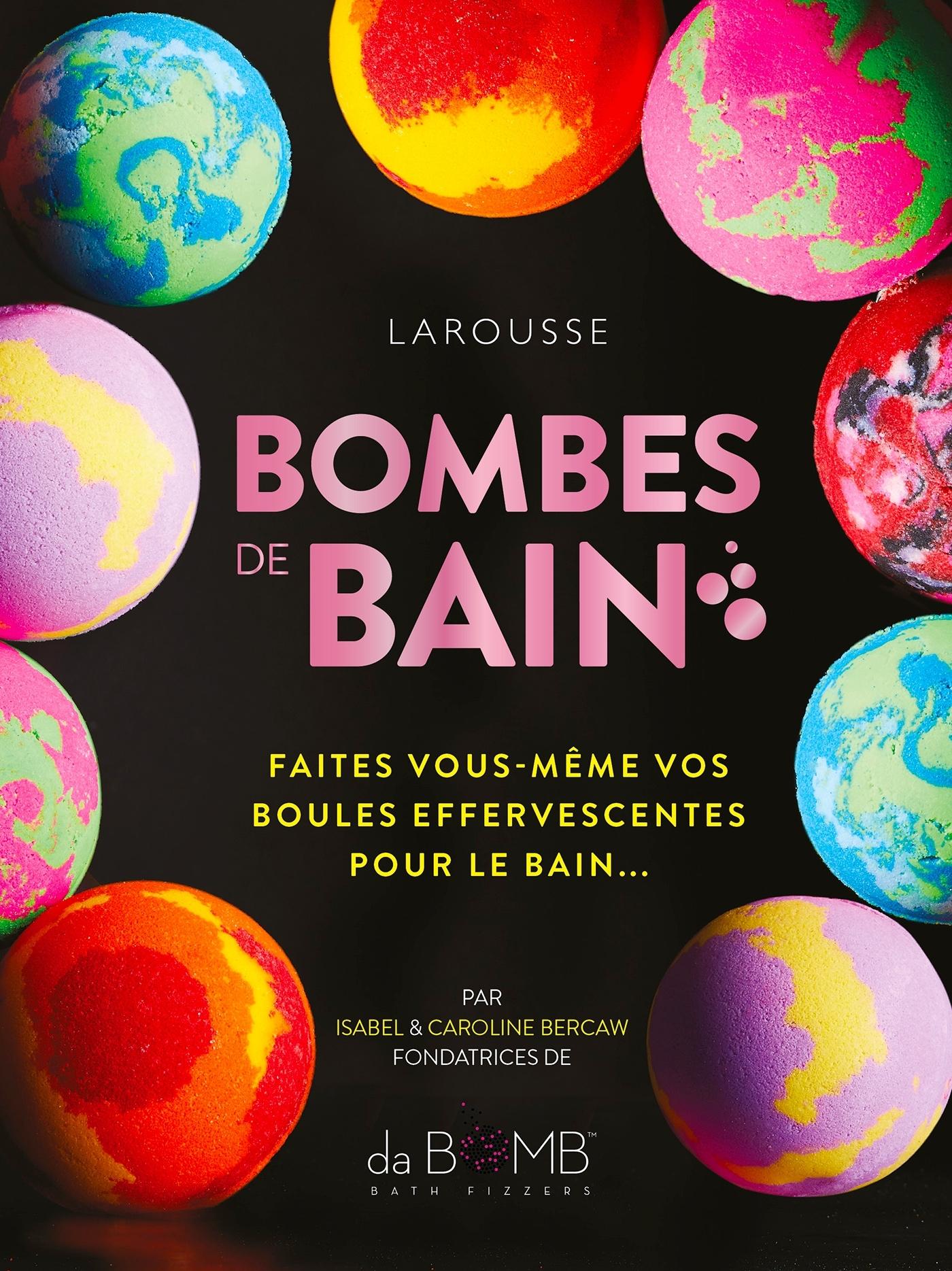 BOMBES DE BAIN - FAITES VOUS-MEME VOS BOULES EFFERVESCENTES POUR LE BAIN !