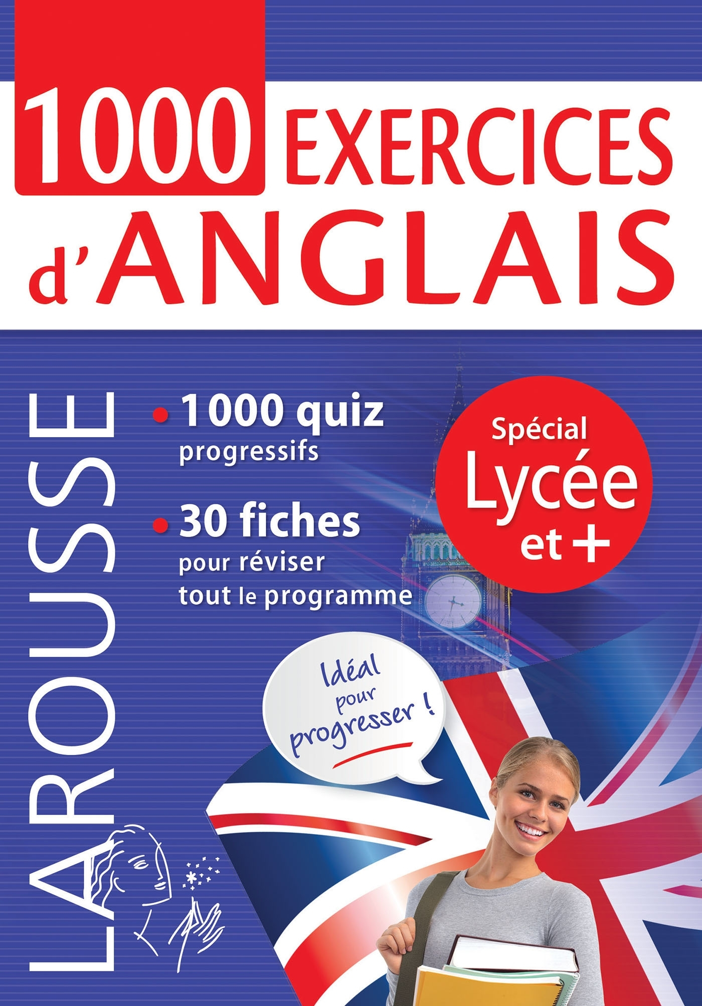 1000 EXERCICES D'ANGLAIS, SPECIAL LYCEE ET +
