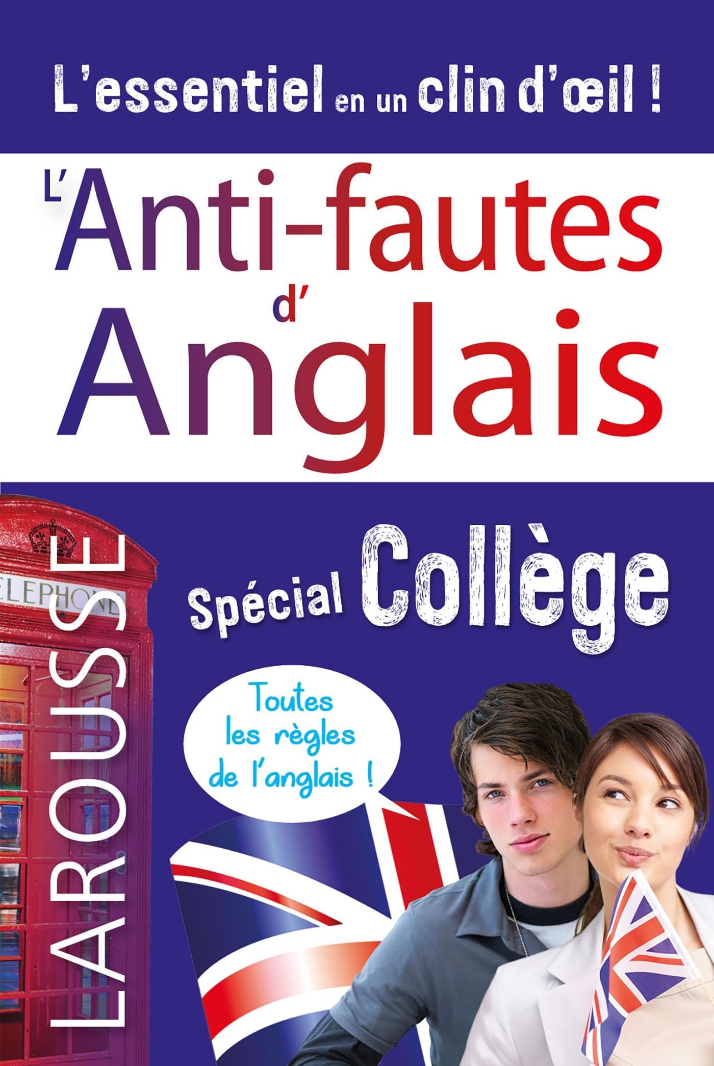 L'ANTI-FAUTES D'ANGLAIS, SPECIAL COLLEGE