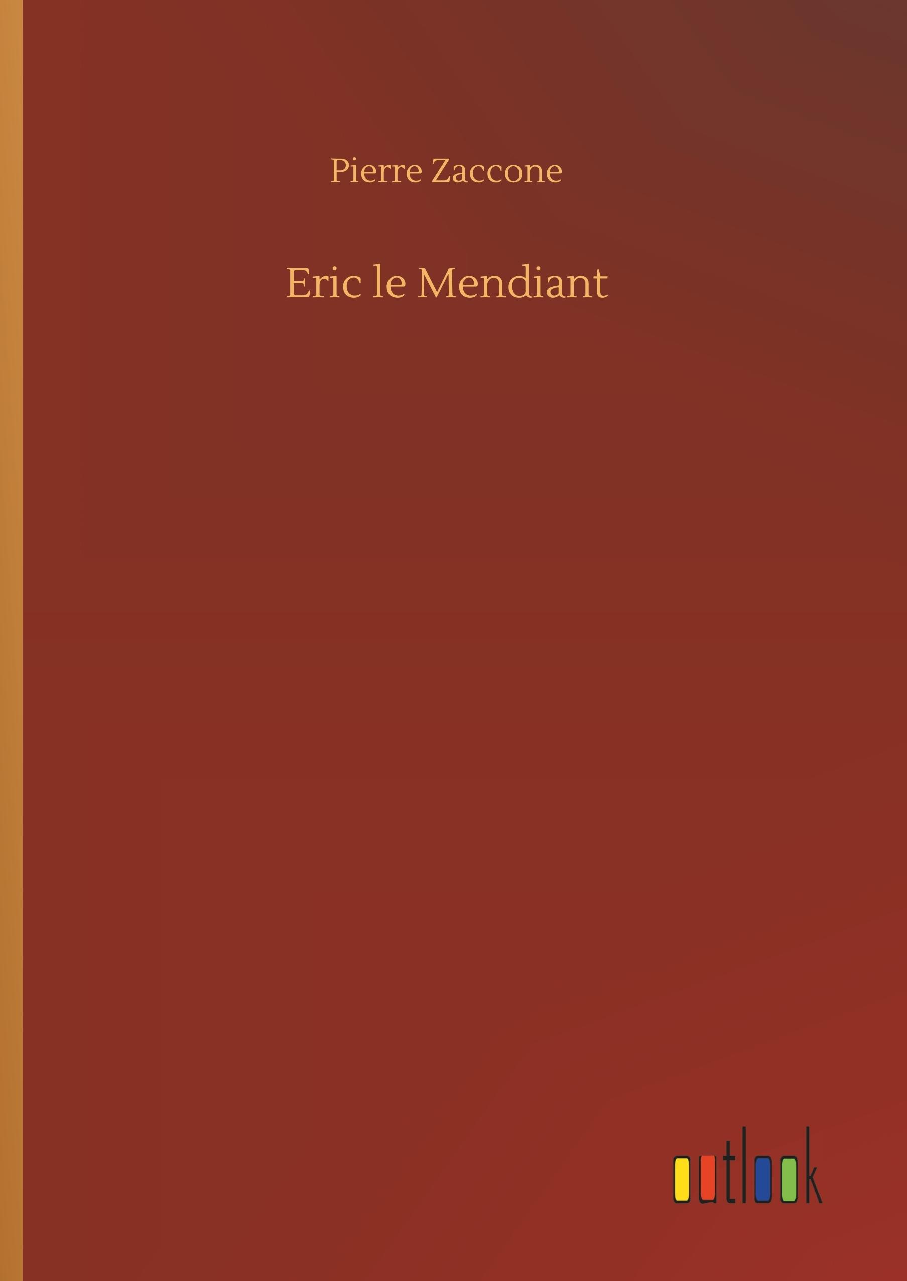 ERIC LE MENDIANT
