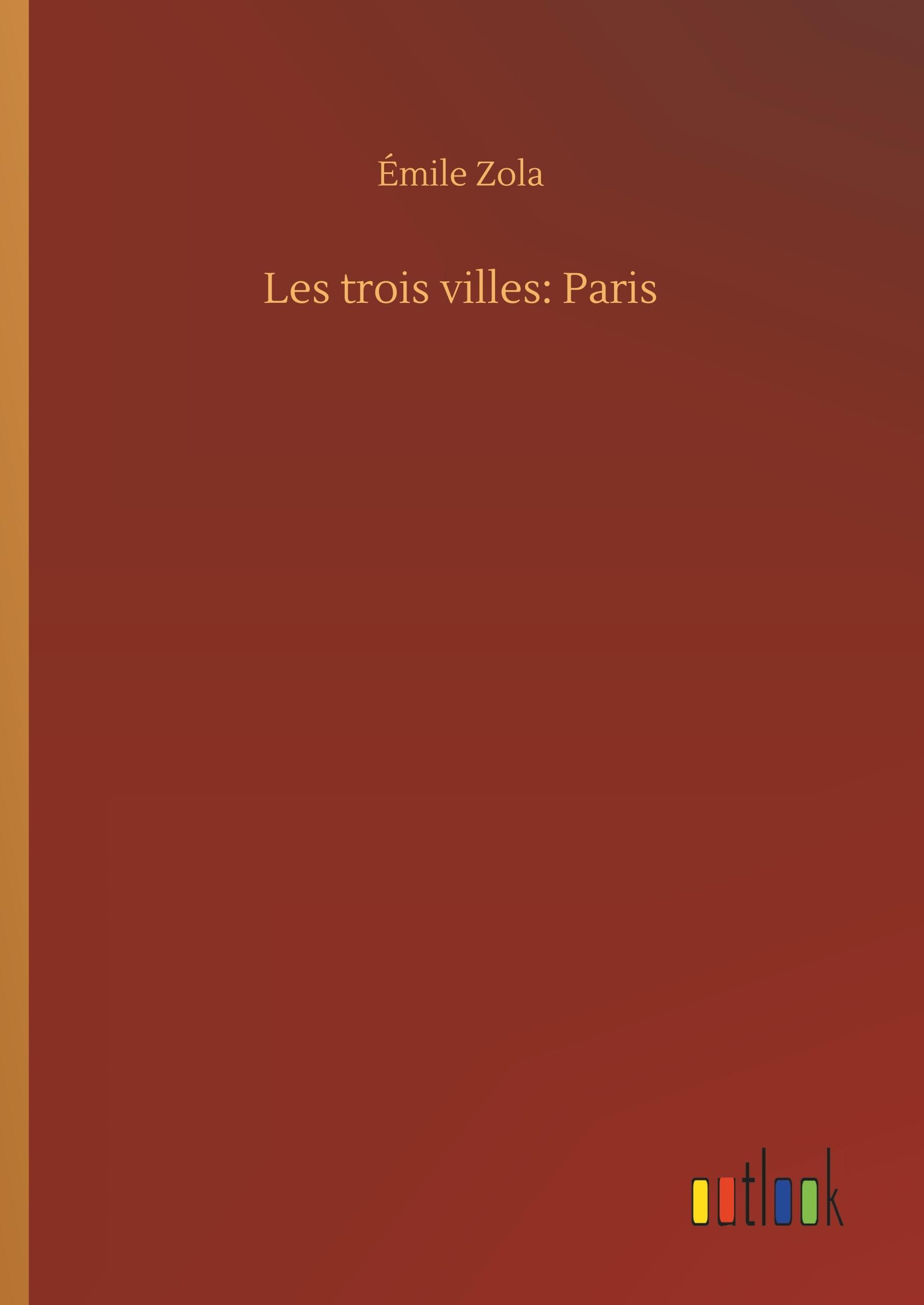 LES TROIS VILLES: PARIS