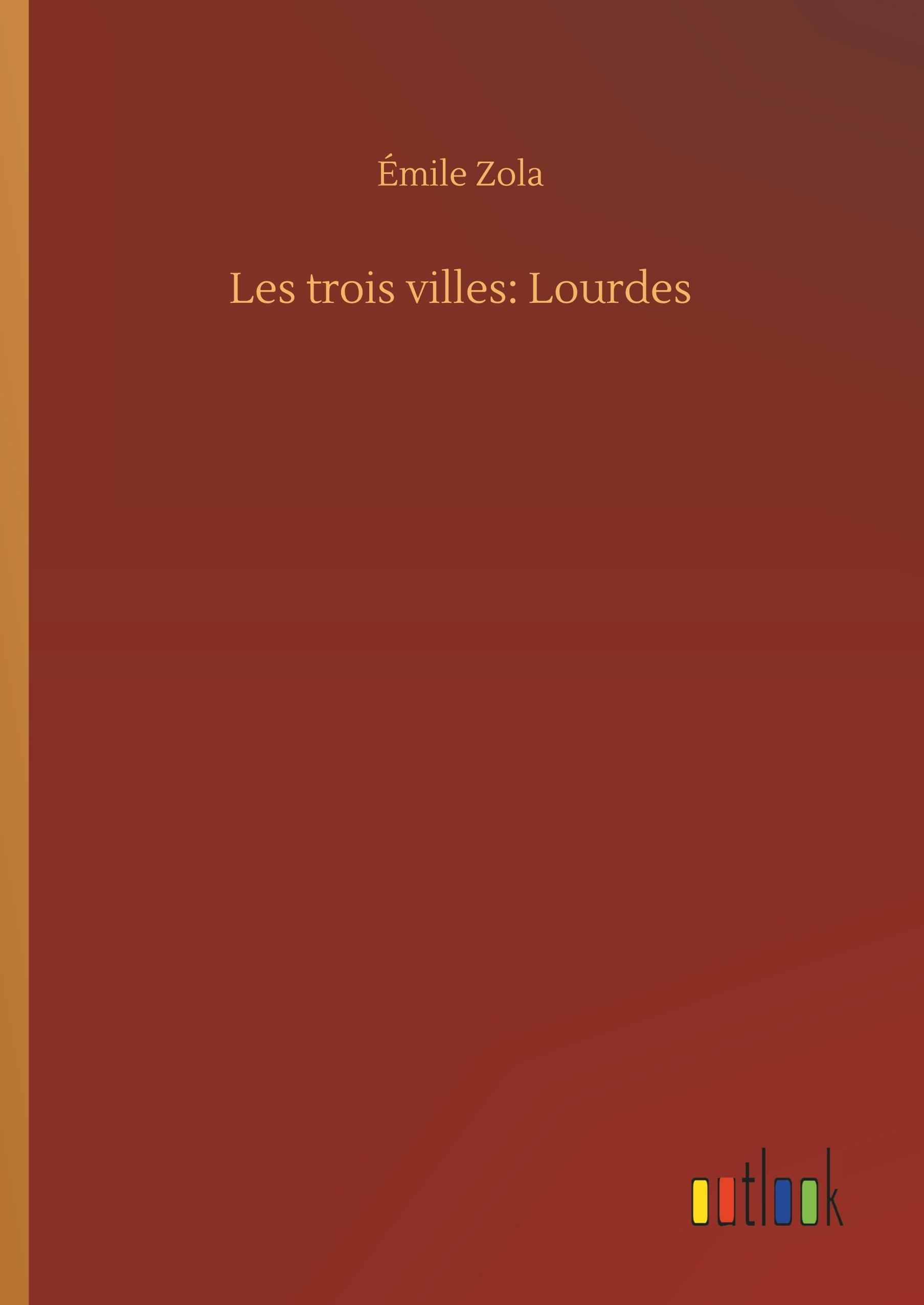 LES TROIS VILLES: LOURDES