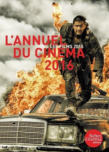 L' ANNUEL DU CINEMA 2016 - TOUS LES FILMS 2015
