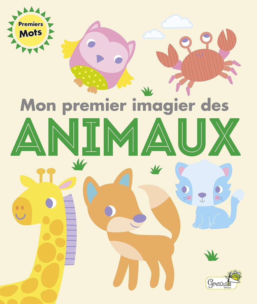 MON PREMIER IMAGIER DES ANIMAUX