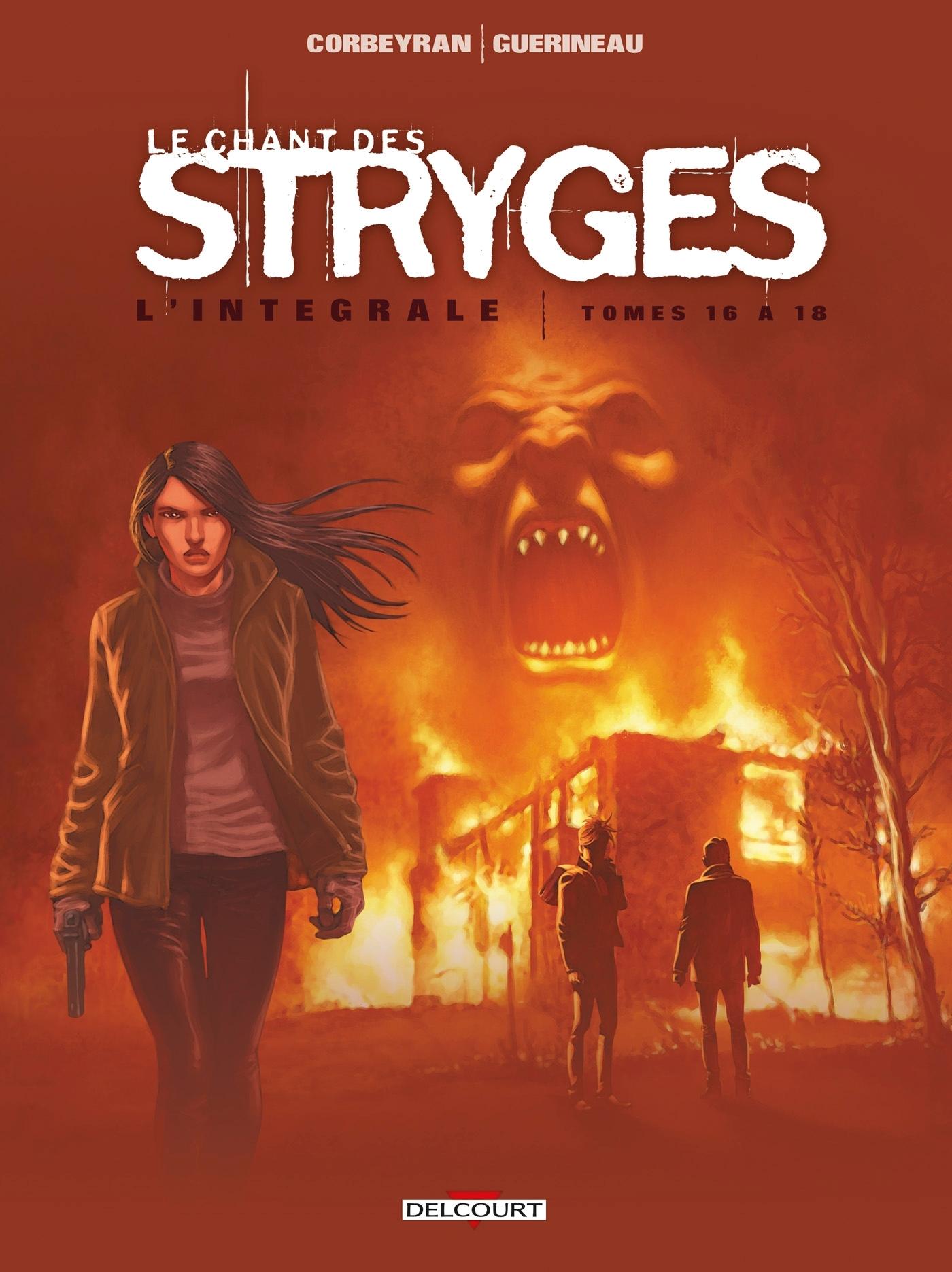 LE CHANT DES STRYGES - INTEGRALE 16 A 18