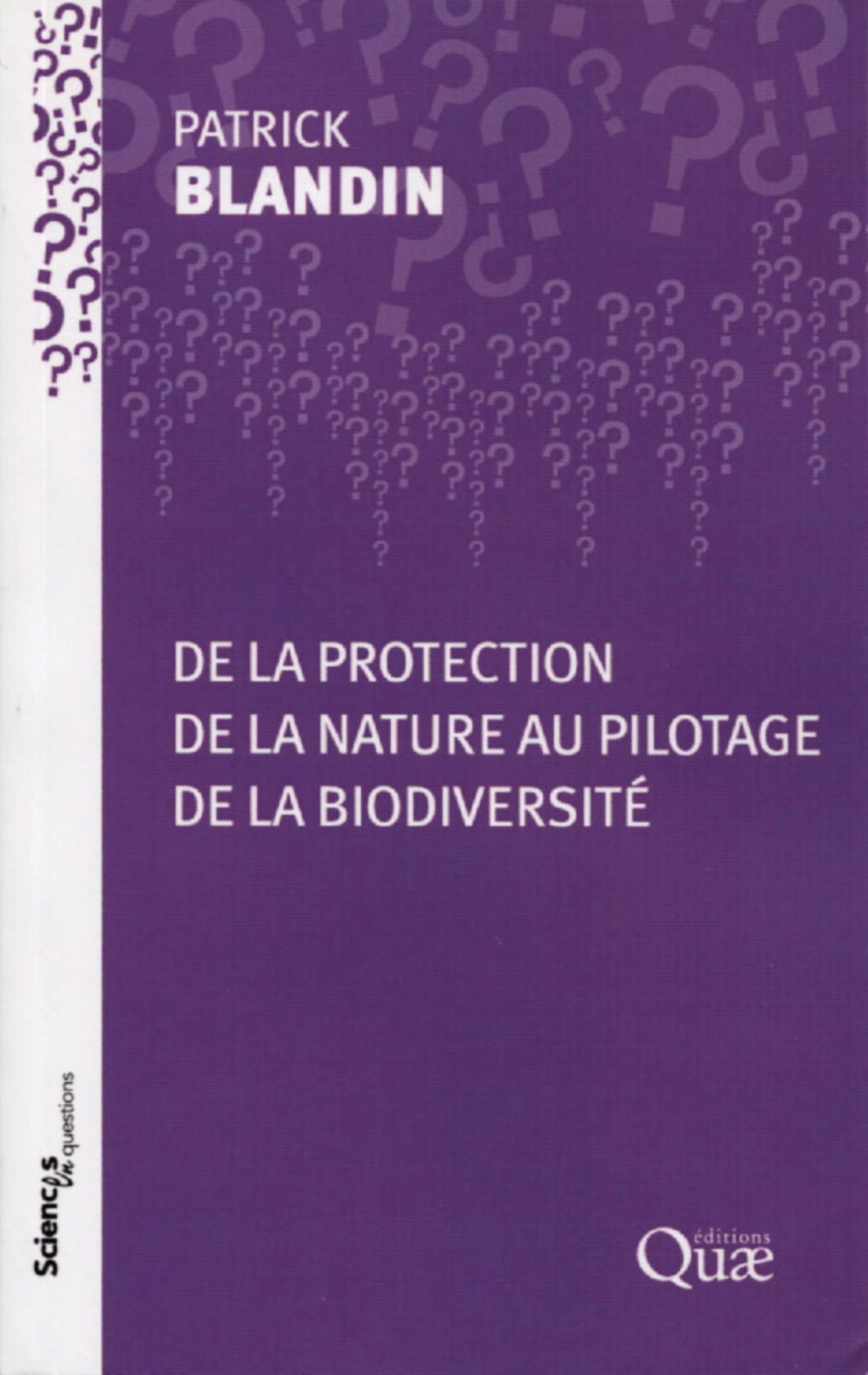 DE LA PROTECTION DE LA NATURE AU PILOTAGE DE LA BIODIVERSITE