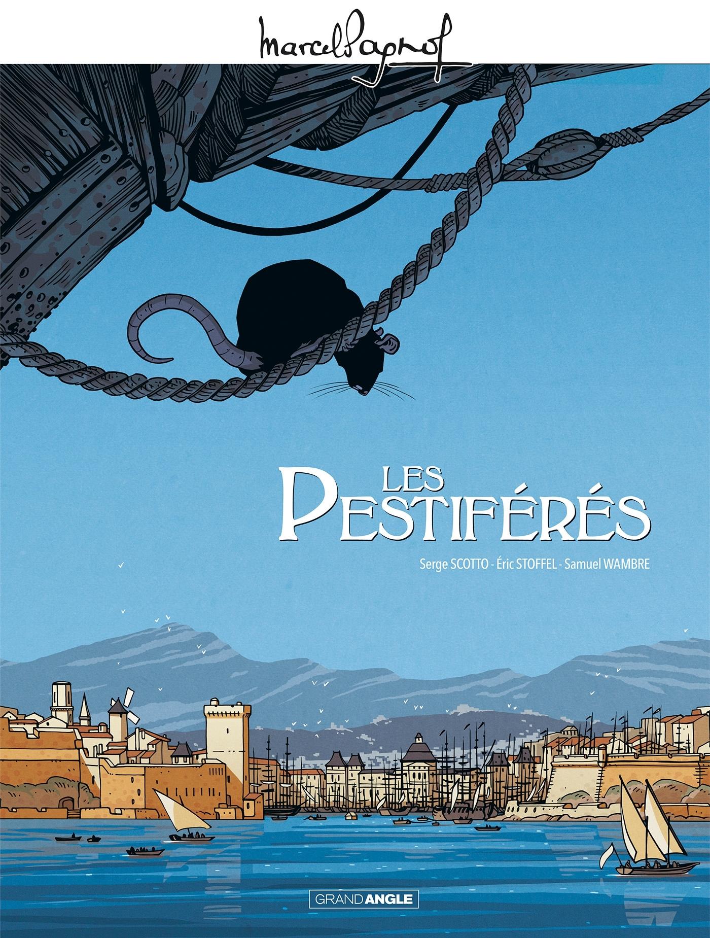 M. PAGNOL EN BD : LES PESTIFERES - HISTOIRE COMPLETE