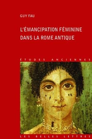 L' EMANCIPATION FEMININE DANS LA ROME ANTIQUE