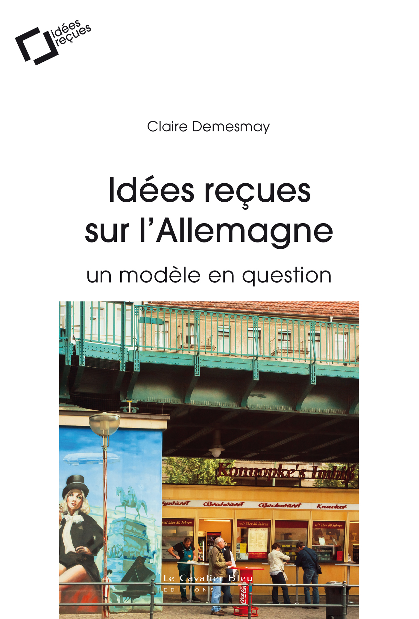 IDEES RECUES SUR L'ALLEMAGNE - UN MODELE EN QUESTION