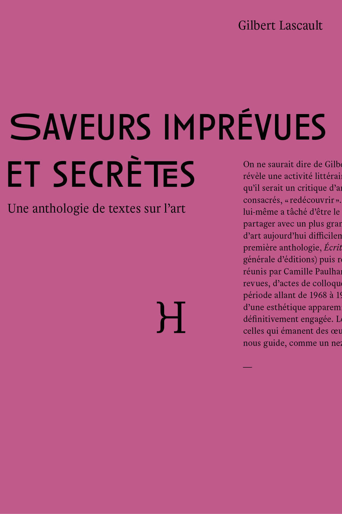SAVEURS IMPREVUES ET SECRETES - UNE ANTHOLOGIE DE TEXTES SUR L'ART