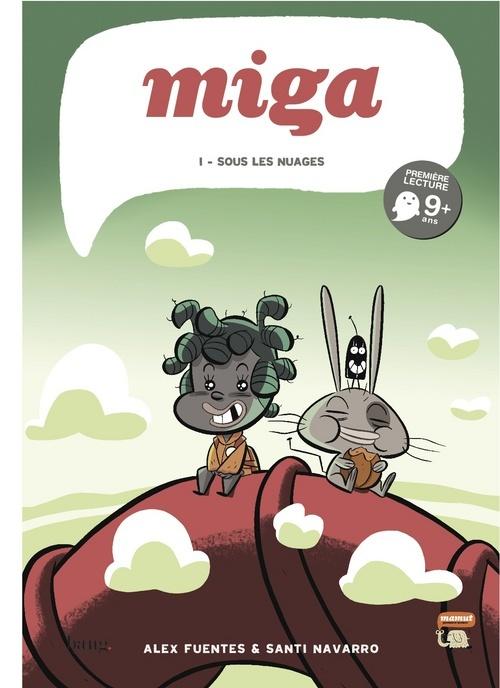 MIGA - TOME 1 SOUS LES NUAGES