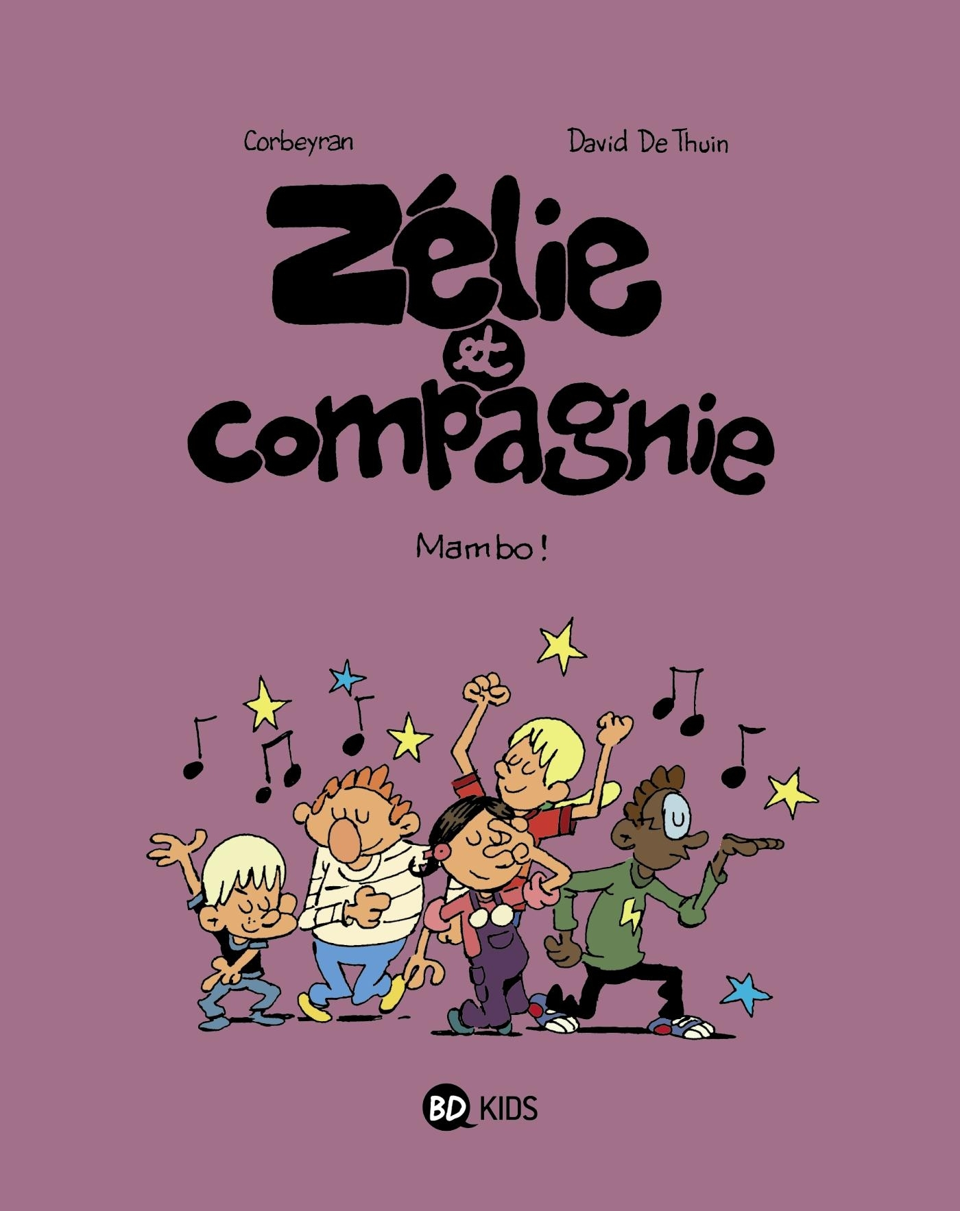 ZELIE ET COMPAGNIE, TOME 08 - MAMBO !