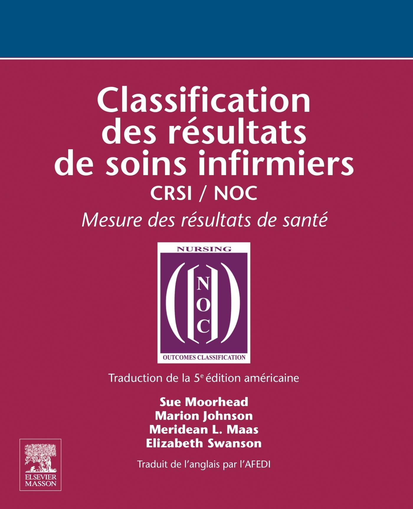 CLASSIFICATION DES RESULTATS DE SOINS INFIRMIERS - CRSI / NOC