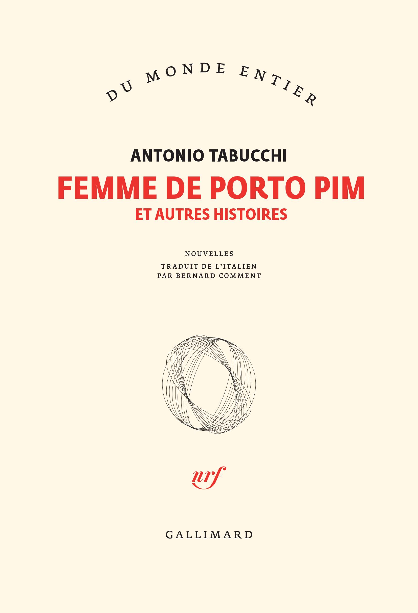 FEMME DE PORTO PIM ET AUTRES HISTOIRES