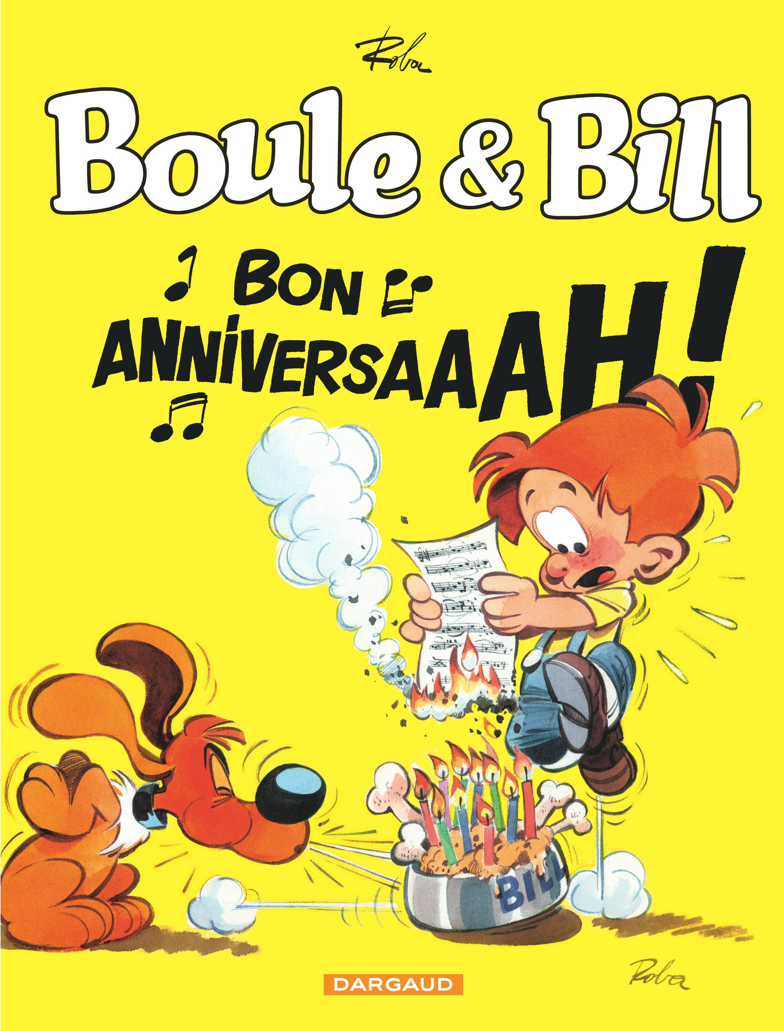 BOULE & BILL - TOME 0 - BOULE & BILL - BON ANNIVERSAIRE !