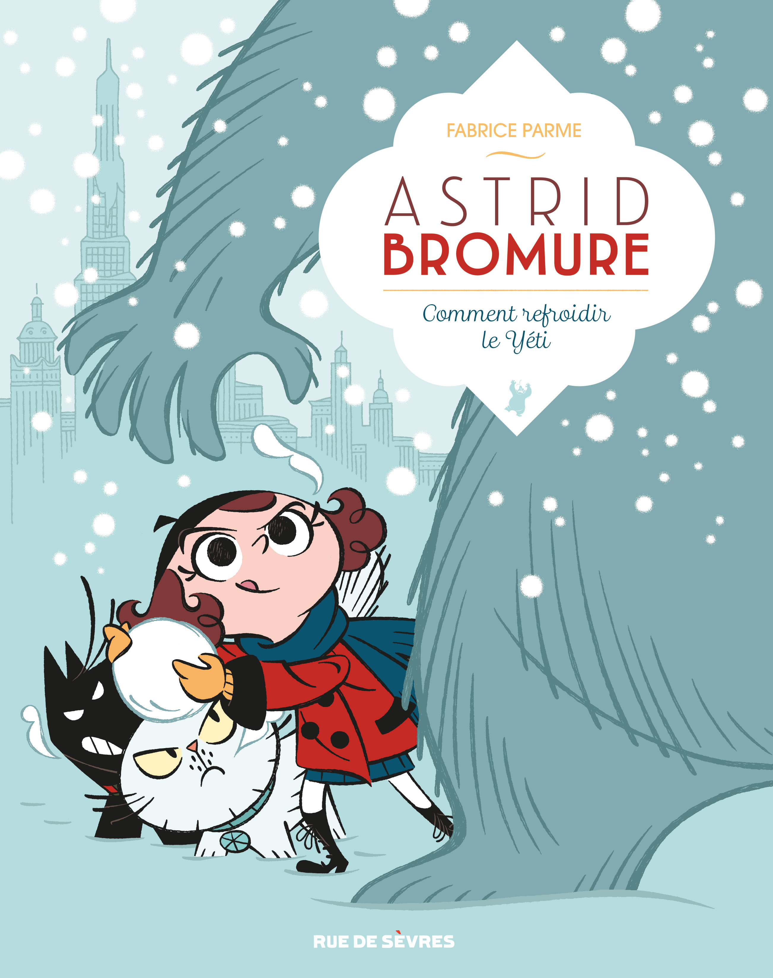 ASTRID BROMURE TOME 5 - COMMENT REFROIDIR LE YETI