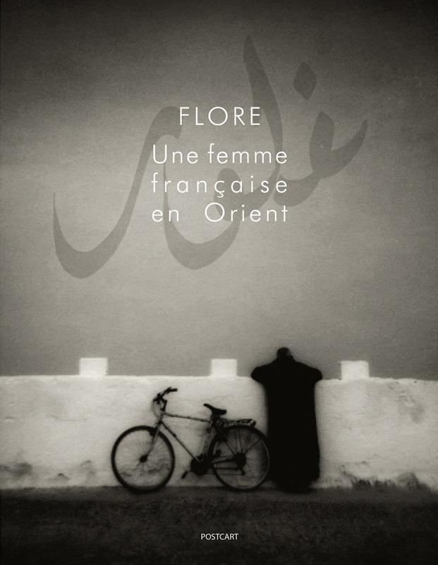 UNE FEMME FRANCAISE EN ORIENT