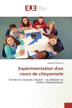 EXPERIMENTATION D'UN COURS DE CITOYENNETE