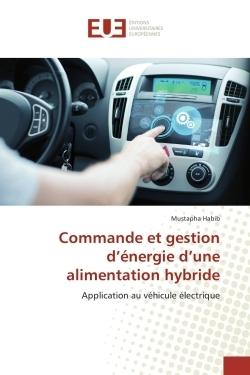 COMMANDE ET GESTION D'ENERGIE D'UNE ALIMENTATION HYBRIDE