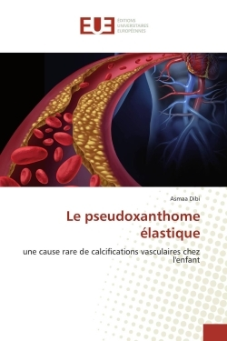 LE PSEUDOXANTHOME ELASTIQUE