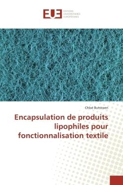 ENCAPSULATION DE PRODUITS LIPOPHILES POUR FONCTIONNALISATION TEXTILE