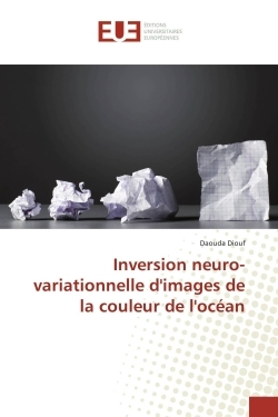 INVERSION NEURO-VARIATIONNELLE D'IMAGES DE LA COULEUR DE L'OCEAN